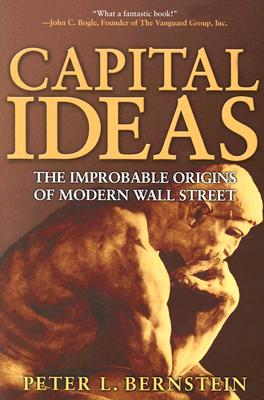 Capital Ideas By Bernstein, Peter L.
